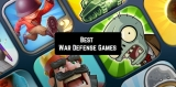 11 Best War Defense Games for Android & iOS