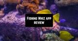 Fishing Whiz App Review
