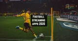 11 Best football streaming apps for Android & iOS 2020