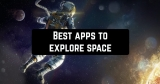 11 Best apps to explore space on Android & iOS