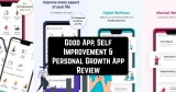Good App, Self Improvement & Personal Growth App Review