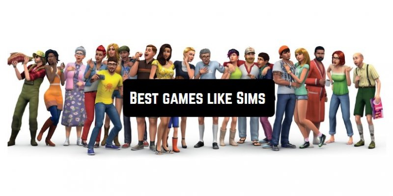 7 Best games like Sims for Android & iOS