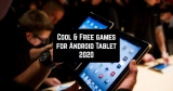15 Cool & Free games for Android Tablet 2020