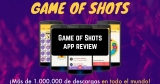 Game of Shots App Review