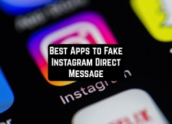7 Best Apps to Fake Instagram Direct Message for Android & iOS