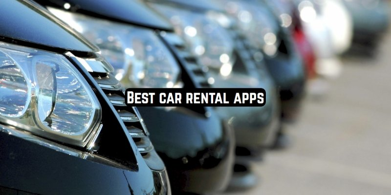 11 Best car rental apps (Android & iOS)