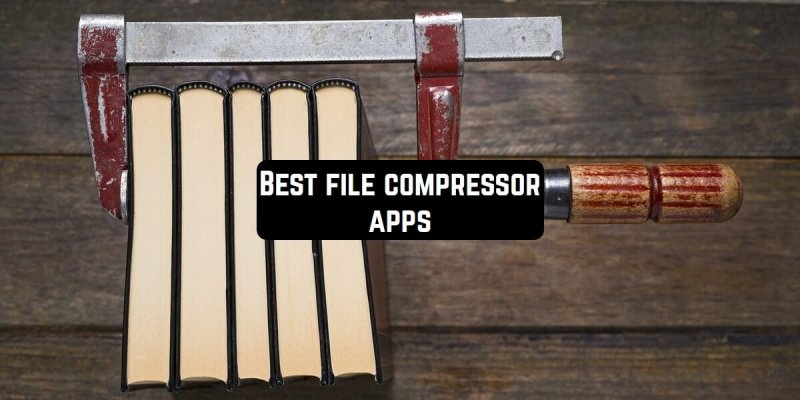 9 Best file compressor apps for Android