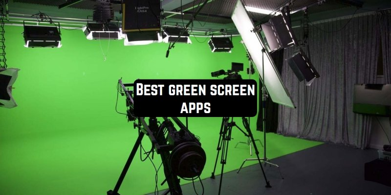 9 Best green screen apps for Android & iOS