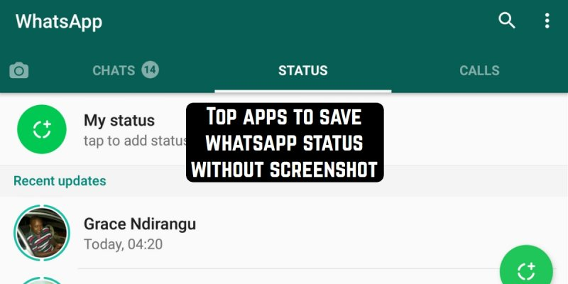 Top 10 Apps To Save Whatsapp Status Without Screenshot