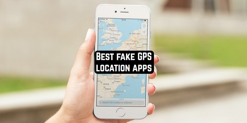 15 Best fake GPS location apps for Android & iOS