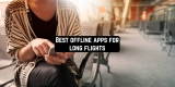 9 Best offline apps for long flights (Android & iOS)