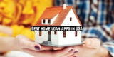 7 Best home loan apps in USA 2020