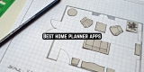 11 Best home planner apps for Android & iOS