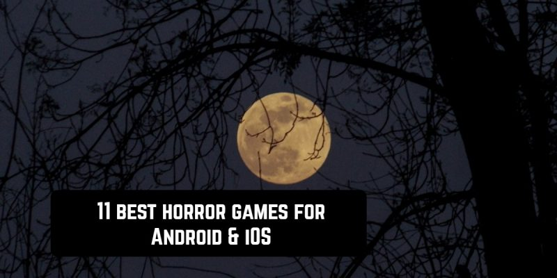 11 Best Horror game apps