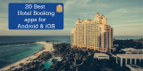 20 Best hotel booking apps for iOS & Android