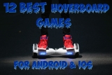12 Best Hoverboard games for Android & iOS