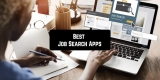 11 Best Job Search Apps for Android & iOS