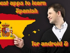 15 Best apps to learn Spanish for Android & iOS