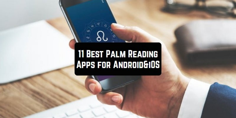 11 Best Palm Reading Apps for Android & iOS