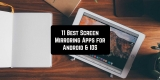 11 Best Screen Mirroring Apps for Android & iOS