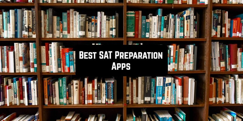 11 Best SAT Preparation Apps for Android & iOS