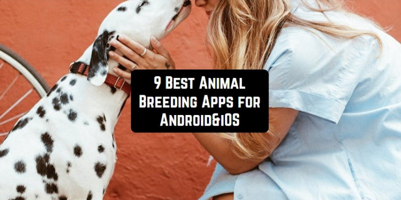 9 Best Animal Breeding Apps for Android & iOS