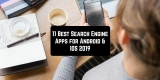 11 Best Search Engine Apps for Android & iOS 2019