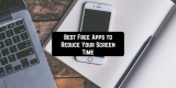 11 Free Apps to Reduce Your Screen Time (Android & iOS)