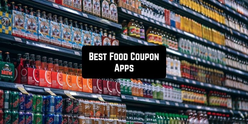 15 Best Food Coupon Apps for Android & iOS
