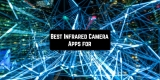 11 Best Infrared Camera Apps for Android & iOS
