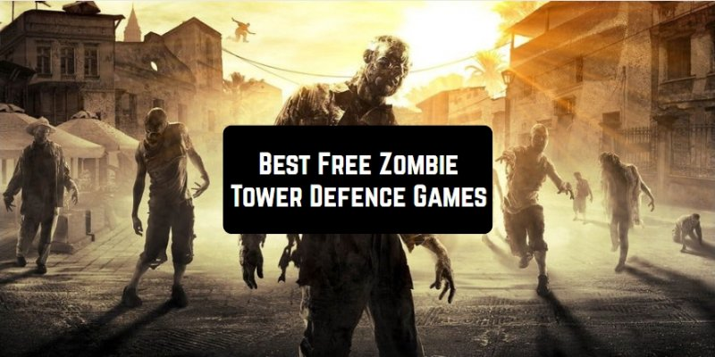 11 Free Zombie Tower Defense Games for Android & iOS