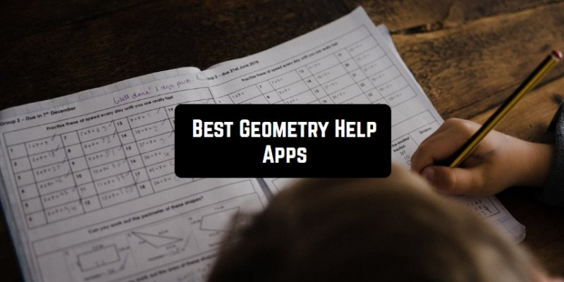 7 Best Geometry Help Apps for Android & iOS