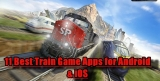 11 Best Train Game Apps for Android & iOS