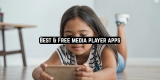 11 Best & Free media player apps 2020 (Android & iOS)