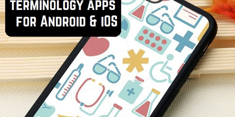 13 Free medical terminology apps for Android & iOS