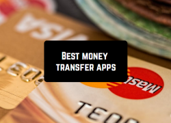 16 Best money transfer apps for Android & iOS