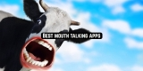 11 Best mouth talking apps for Android & iOS