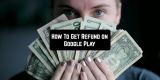 3 Ways To Get Refund on Google Play