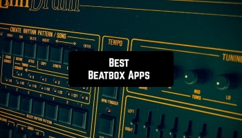 5 Best Beatbox Apps for Android & iOS
