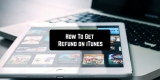 3 Ways To Get Refund on iTunes