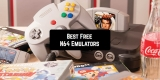 7 Free N64 Emulators for Android