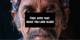 11 Free apps that make you look older (Android & iOS)