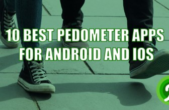 10 Best Pedometer apps for Android & iOS