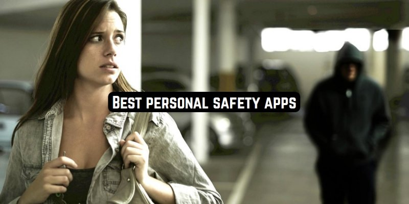 9 Best personal safety apps (Android & iOS)