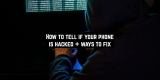 How to tell if your phone is hacked + ways to fix