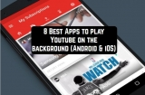 8 Best Apps to play YouTube in the background (Android & iOS)