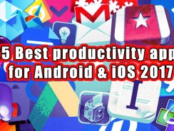 25 Best productivity apps for Android & iOS 2017
