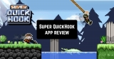 Super QuickHook – GameClub App Review