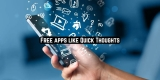 11 Free apps like Quick Thoughts for Android & iOS