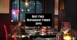 11 Best Free Restaurant Finder Apps for iPhone & Android